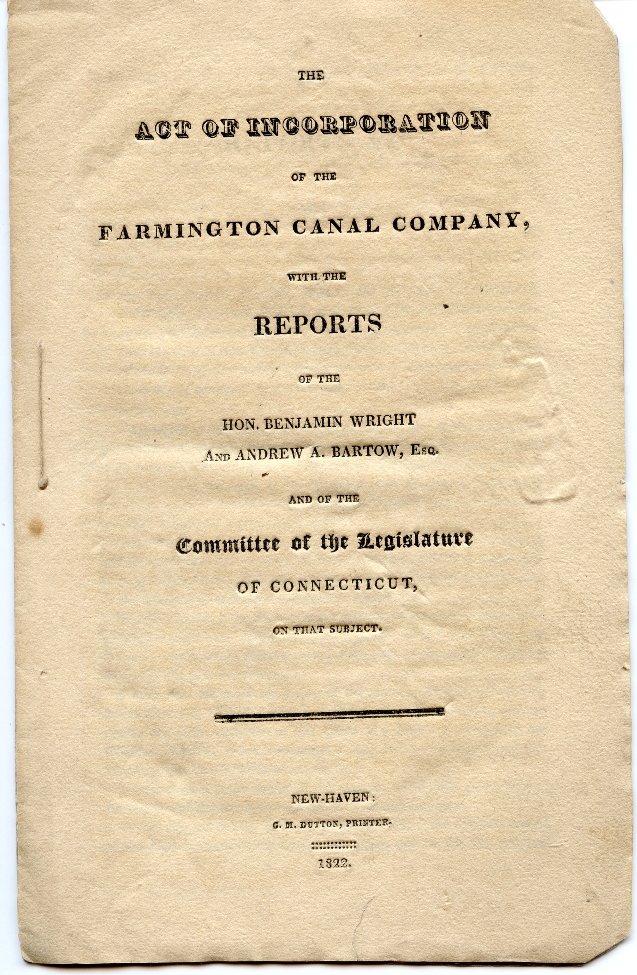 The Act of Incorporation of the Farmington Canal Company