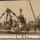 The Underwood float carried a replica of Underwood's No. 5 typewriter