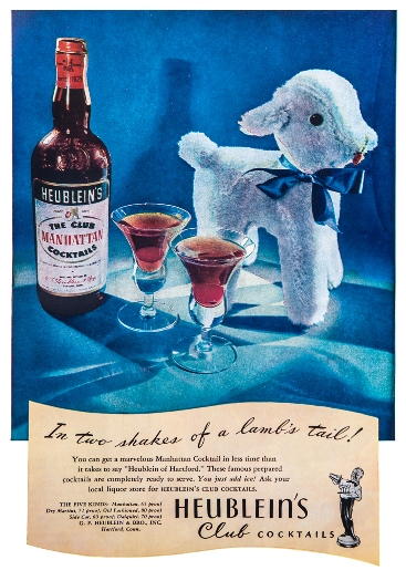 """In two shakes of a lamb's tail!,"" advertisement for Heublein's Club Cocktails, Hartford"