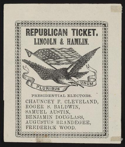 A Connecticut Republican campaign ticket for Lincoln & Hamlin with a list of Presidential Electors including Chauncey F. Cleveland - Library of Congress, Rare Book And Special Collections Division