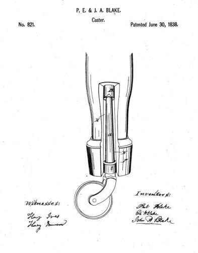 P.E. & J.A. Blake, Caster, patent number 821, June 30, 1838