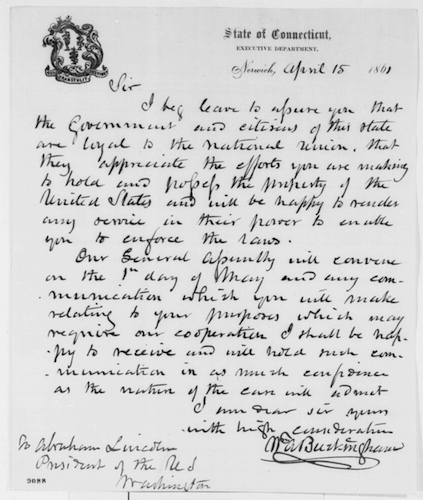 William A. Buckingham letter to Abraham Lincoln regarding support of Connecticut, Monday, April 15, 1861 Library of Congress, American Memory, Abraham Lincoln Papers