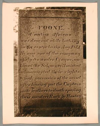 Gravestone of Foone, one of the Africans from the Amistad, Riverside Cemetery, Farmington - Connecticut Historical Society