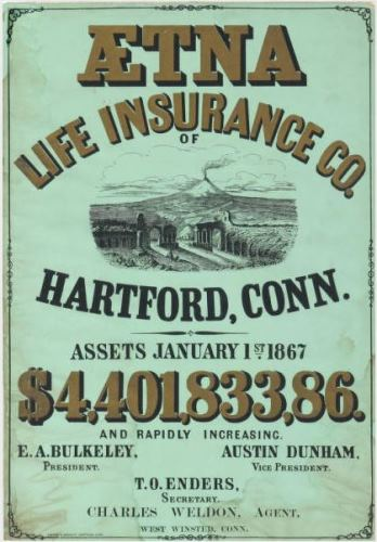 Aetna Life Insurance Co. of Hartford, Conn. assets January 1st, 1867 by Kellogg & Bulkeley - Connecticut Historical Society and Connecticut History Online
