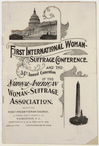 Convention program of the First International Woman Suffrage Conference and the 34th Annual Convention of the National American Woman Suffrage Association, Washington, DC, 1902, where Isabella Beecher Hooker is listed as the President of the Connecticut chapter - Library of Congress, American Memory