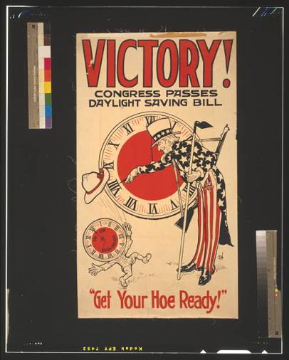 "Poster ""Victory! Congress Passes Daylight Saving Bill"", showing Uncle Sam turning a clock to Daylight Saving Time, 1918 - Library of Congress, Prints and Photographs Division"