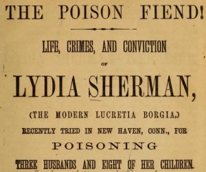 Detail from the title page of the book The Poison Fiend! Life, Crimes, and Conviction of Lydia Sherman... by George L. Barclay, 1873.