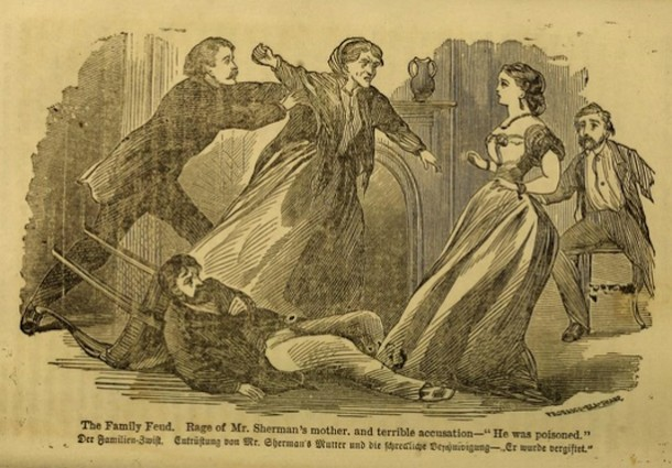"Illustration of ""The Family Feud. Rage of Mr. Sherman's mother, and terrible accusation -""He was poisoned."", from the book The Poison Fiend! Life, Crimes, and Conviction of Lydia Sherman... by George L. Barclay, 1873."