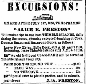 "Advertisement from New Haven's Columbian Register, July 8, 1865, for the steamer ""Alice E. Preston"" excursions to the Thimble Islands. Only a $1.00 for a round trip."