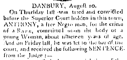 "Detail from an article titled ""Danbury, August 20"" published in the Connecticut Gazette, New London, Connecticut, September 5, 1798."