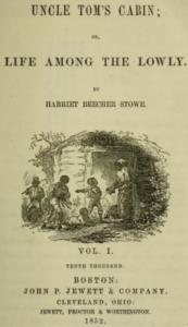 Title page of Uncle Tom's Cabin by Harriet Beecher Stowe