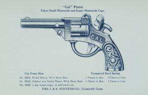 """Advertising leaflet for the """"Cal"""" Pistol, J. & E. Stevens Co., Cromwell"""
